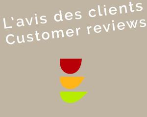 L'avis des clients / customer reviews